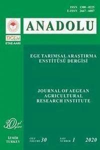 ANADOLU Ege Tarımsal Araştırma Enstitüsü Dergisi