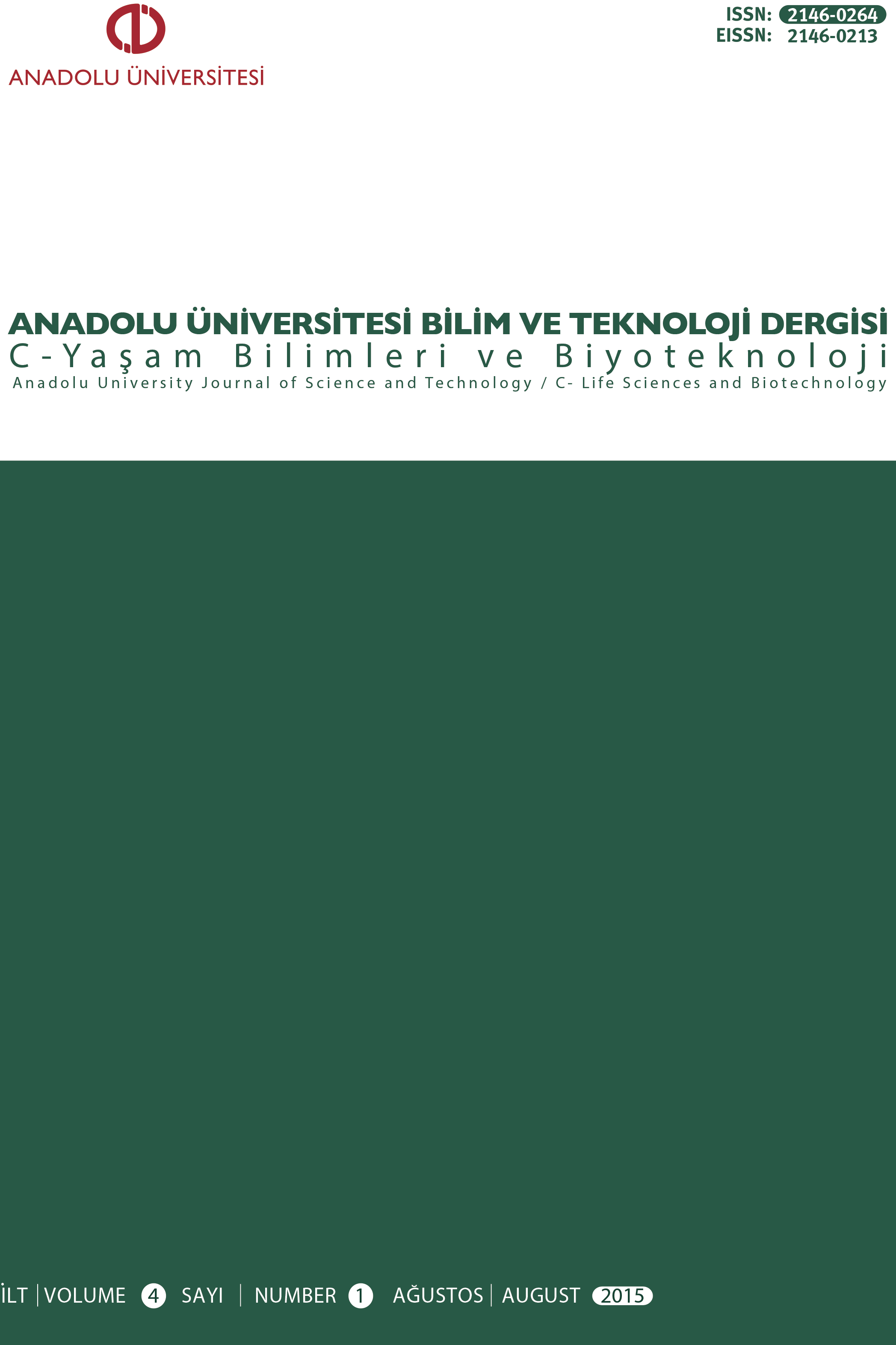 Anadolu University Journal of Science and Technology C - Life Sciences and Biotechnology