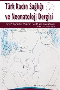 Türk Kadın Sağlığı ve Neonatoloji Dergisi