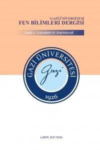 Gazi University Journal of Science Part C: Design and Technology