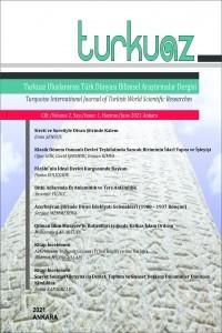 Turkuaz Uluslararası Türk Dünyası Bilimsel Araştırmalar Dergisi