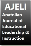 AJELI - Anatolian Journal of Educational Leadership and Instruction