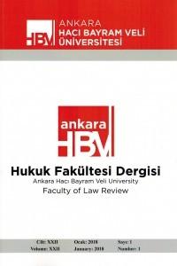 Ankara Hacı Bayram Veli Üniversitesi Hukuk Fakültesi Dergisi