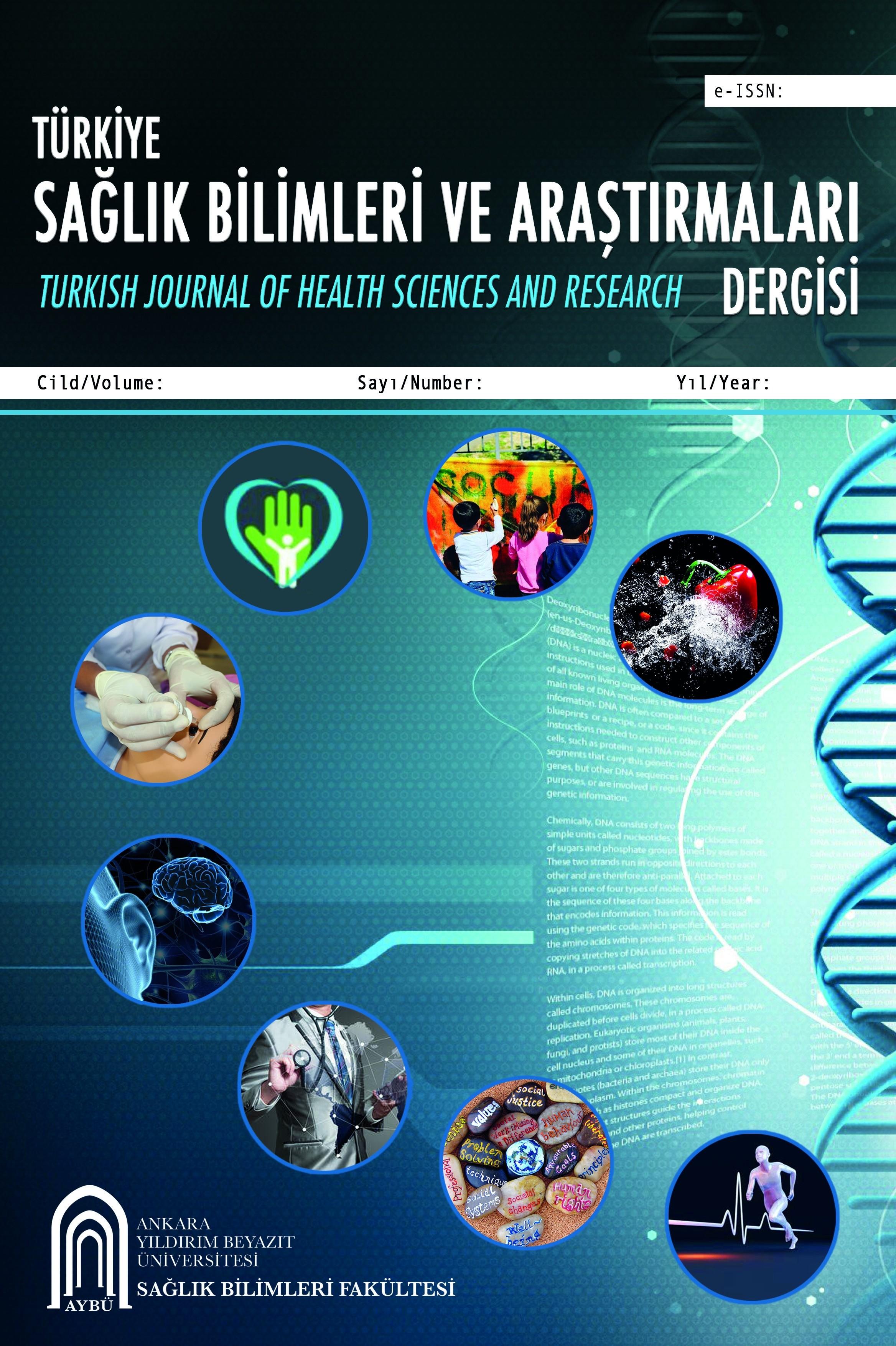Türkiye Sağlık Bilimleri ve Araştırmaları Dergisi