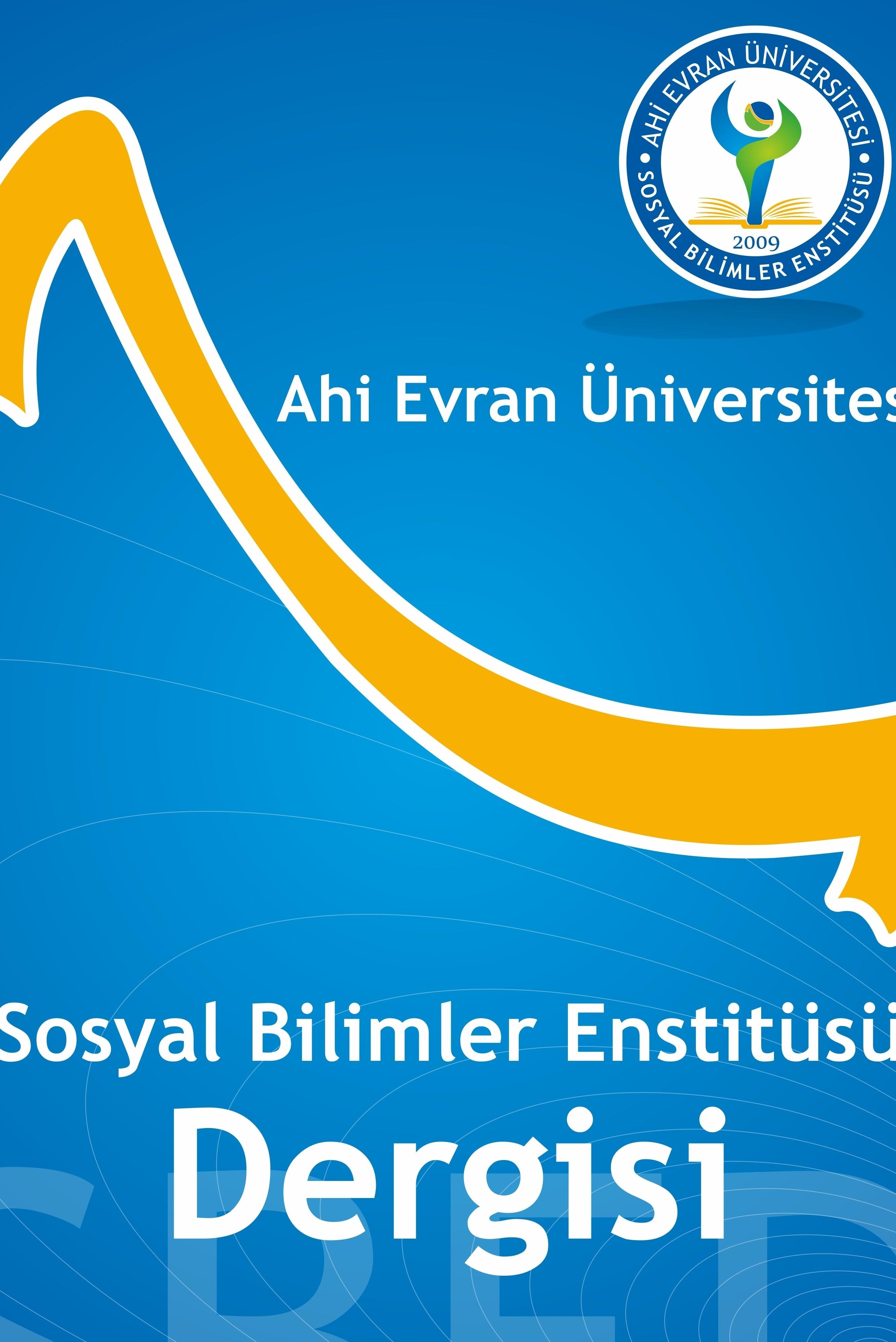 Ahi Evran Üniversitesi Sosyal Bilimler Enstitüsü Dergisi