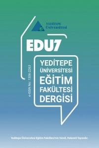 Edu 7: Yeditepe Üniversitesi Eğitim Fakültesi Dergisi