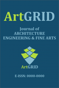 ArtGRID - Journal of Architecture Engineering and Fine Arts