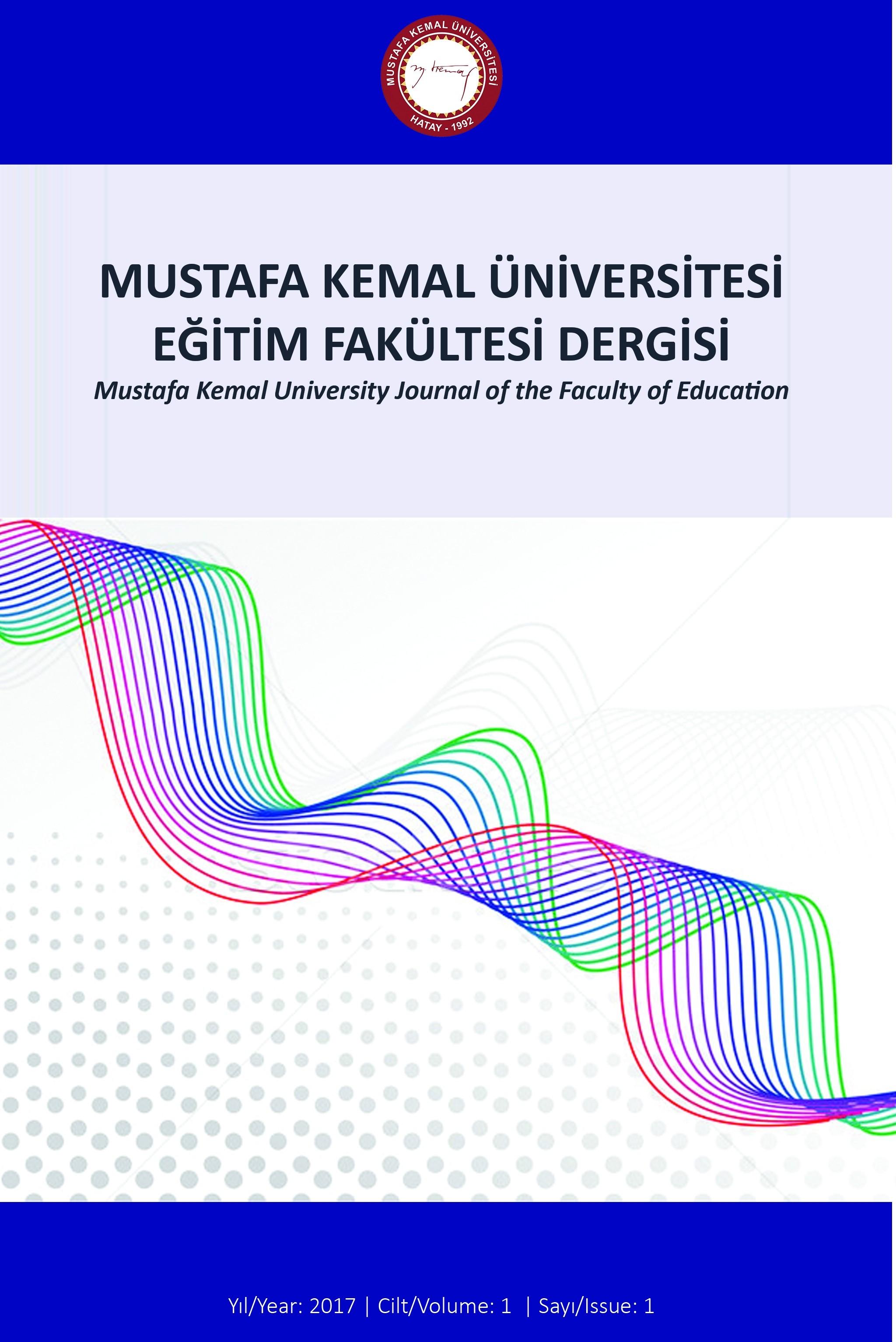 Mustafa Kemal Üniversitesi Eğitim Fakültesi Dergisi