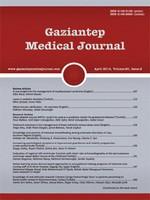 Gaziantep Medical Journal
