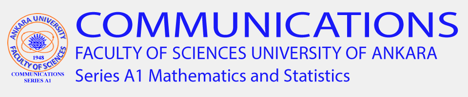 Communications Faculty of Sciences University of Ankara Series A1 Mathematics and Statistics