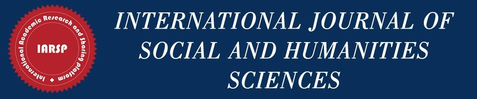 International Journal of Social And Humanities Sciences
